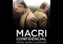 """Libros: """"Macri confidencial: Pactos, planes y amenazas"""""""