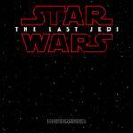 """Star Wars Episodio VIII llevará el nombre de """"El último Jedi"""""""